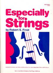 Frost, Robert S.: Especially for Strings for strings and piano, violin 2