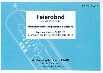 Günther, Anton: Feierobnd für 4 Bläser (Ensemble), Partitur und Stimmen