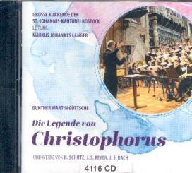 Göttsche, Gunther Martin: Die Legende von Christophorus op.101 für Sprecher, Soli, Kinderchor und Instrumente, CD