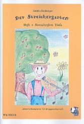 Gamberger, Sandra: Der Streichergarten Band 2 -Streicherfest für Viola