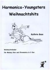 Gass, Kathrin: Harmonica- Youngsters Weihnachtshits für Melody Star und Chromonica
