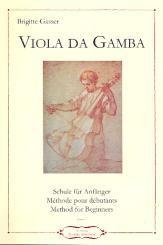 Gasser, Brigitte: Schule für Anfänger für Viola da gamba (dt/en/frz)