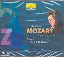 Geck, Martin: Mozart - eine Biographie 3 CDs gelesen von Senta Berger, Biographie erschienen im Verlag rowohlt