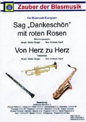 Geiger, Walter: Sag Dankeschön mit roten Rosen  und Von Herz zu Herz für Blasorchester