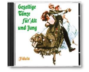 Gesellige Tänze für Alt und Jung 2 CD's