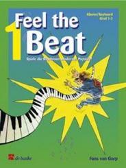 Gorp, Fons van: Feel the Beat vol.1: für Klavier/Keybaoard Spiel die Rhythmen moderner Popstile