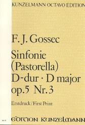 Gossec, Francois Joseph: Sinfonie D-Dur op.5,3 für Orchester, Partitur