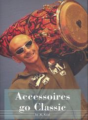 Graf, Alain: Accessoires go Classic (+CD) for percussion
