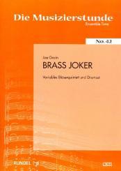 Grain, Joe: Brass-Joker für Bläserquinttet und Drum-Set, Partitur und Stimmen