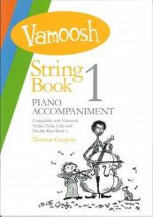 Gregory, Thomas: Vamoosh String Book vol.1 for string instrument and piano, piano accompaniment
