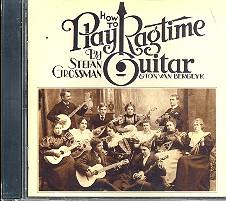 Grossman, Stefan: How to play Ragtime Guitar CD