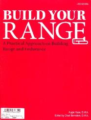 Haas, Augie: Build your Range A practical Approach on Building Range and Endurance for trombone