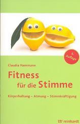 Hammann, Claudia: Fitness für die Stimme 5. Auflage