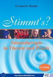 Haupt, Evemarie: Stimmt's - Stimmtherapie in Theorie und Praxis
