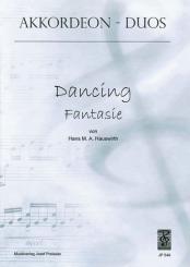 Hauswirth, Hans M. A.: DANCING FANTASIE FUER AKKORDEON- DUO