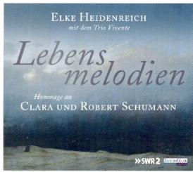 Heidenreich, Elke: Lebensmelodien - Hommage an Clara und Robert Schumann Hörbuch-CD