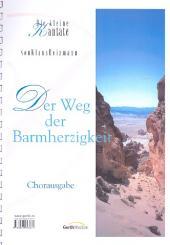 Heizmann, Klaus: Der Weg der Barmherzigkeit für Sprecher, gem Chor und Instrumente, Chorpartitur,  Archivkopie