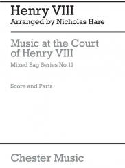Henry VIII, König von England: Music at the Court of Henry VIII for woodwinds, score and parts