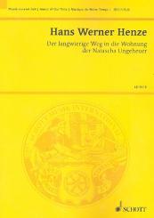Henze, Hans Werner: Der langwierige Weg in die Wohnung der Natascha Ungeheuer für Bariton, Instrumente, und Elektronik  Studienpartitur