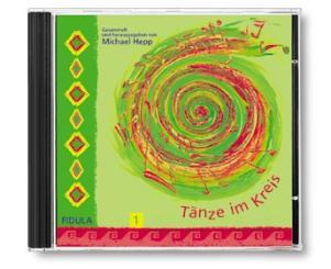 Hepp, Michael: Tänze im Kreis Band 1 CD Tanzbeschreibungen