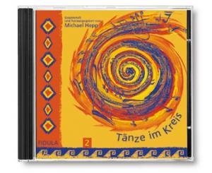 Hepp, Michael: Tänze im Kreis Band 2 CD Tanzbeschreibungen