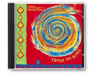 Hepp, Michael: Tänze im Kreis Band 3 CD