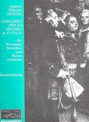 Hertel, Johann Wilhelm: Concerto per la tromba  D-Dur Nr.3 für Trompete, Streicher und Bc, für Tompete und Klavier