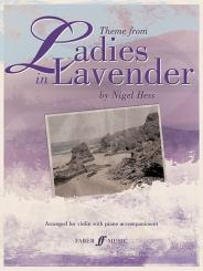 Hess, Nigel: Ladies in Lavender: Theme for violin and piano