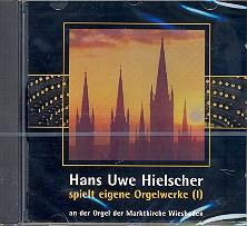 Hielscher, Hans Uwe: Orgelwerke Band 1 CD