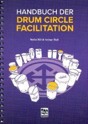 Hill, Nellie: Handbuch der Drum Circle Facilitation (dt)