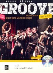 Hilleke, Manuel: Groove Trumpet (+CD) für 1-3 Trompeten, Spielpartitur