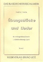 Hinsche, Siegfried: Übungsstücke und Lieder für Anfänger für Blasorchester und kleine Bläsergruppen, Band 1
