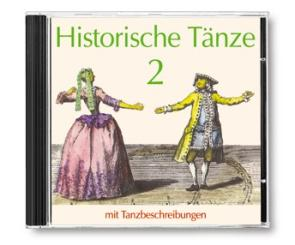 Historische Tänze 2 CD mit Tanzbeschriebungen