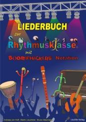 Hoff, Andreas von: Liederbuch zur Rhythmusklasse mit Boomwhackers-Notation