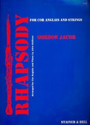 Jacob, Gordon Percival Septimus: Rhapsody for cor anglais and strings for cor anglais and piano