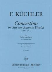 Küchler, Ferdinand: Concertino im Stil von Vivaldi D-Dur op.15 für Violine und Klavier