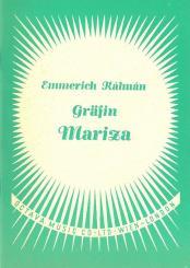 Kálmán, Emmerich: Gräfin Mariza Libretto (dt)
