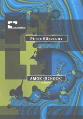 Köszeghy, Pèter: Amok - Schock für Bassblockflöte mit Verstärkung und Percussion, Partitur
