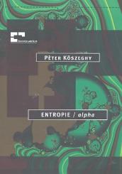 Köszeghy, Pèter: Entropie - alpha für Violine und Schlagzeug Partitur