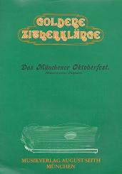 Keilhofer, Alois: Münchner Oktoberfest op.176 (Medley) für Zupf-Ensemble, Zither 1,  Archivkopie