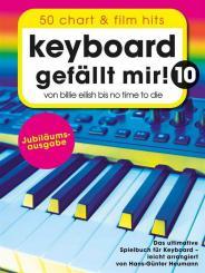 Keyboard gefällt mir! 10 - 50 Chart und Film Hits für Keyboard (mit Texten und Akkorden), Spiralbindung