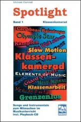 Klomfaß, Michael: Spotlight Band 1 (+CD) 13 motivierende Mitmachstücke (Melodiestimme mit Akkorden), Klassenkamerad