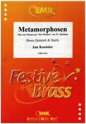 Koetsier, Jan: Metamorphosen für 2 Trompeten, Horn in F, Posaune, Tuba und Harfe, Partitur und Stimmen