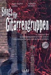 Krönig, Franz Kasper: Songs für Gitarrengruppen (+CD) für Gitarren-Ensemble/Tabulatur (Gesang/Instrumente ad lib), Spielpartitur