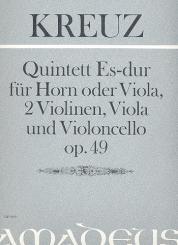 Kreuz, Emil: Quintett Es-Dur op.49 für Horn (Viola), 2 Violinen, Viola und Violoncello, Stimmen