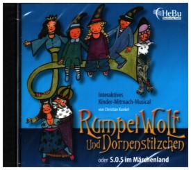 Kunkel, Christian: Rumpelwolf und Dornenstilzchen CD