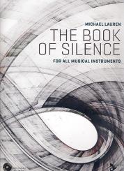 Lauren, Michael: The Book of Silence (+2 MP3-CD's): for all musical instruments