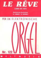 Le rêve - Liebe auf Zeit für E-Orgel