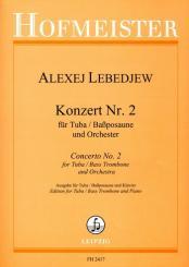 Lebedev, Alexej: Konzert Nr.2 für Tuba (Bassposaune) und Orchester für Tuba (Bassposaune) und Klavier