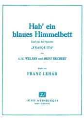 Lehár, Franz: Hab' ein blaues Himmelbett aus Frasquita:  Gesang/Klavier